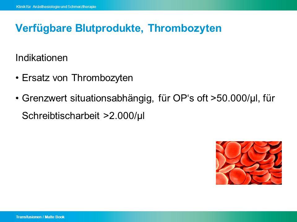 Verfügbare Blutprodukte, Thrombozyten
