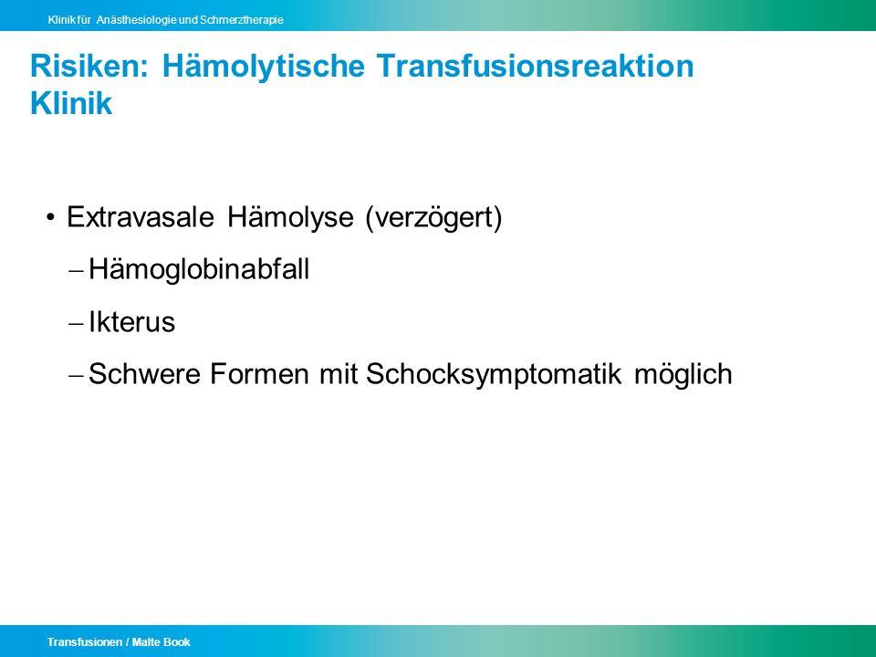 Risiken: Hämolytische Transfusionsreaktion Klinik