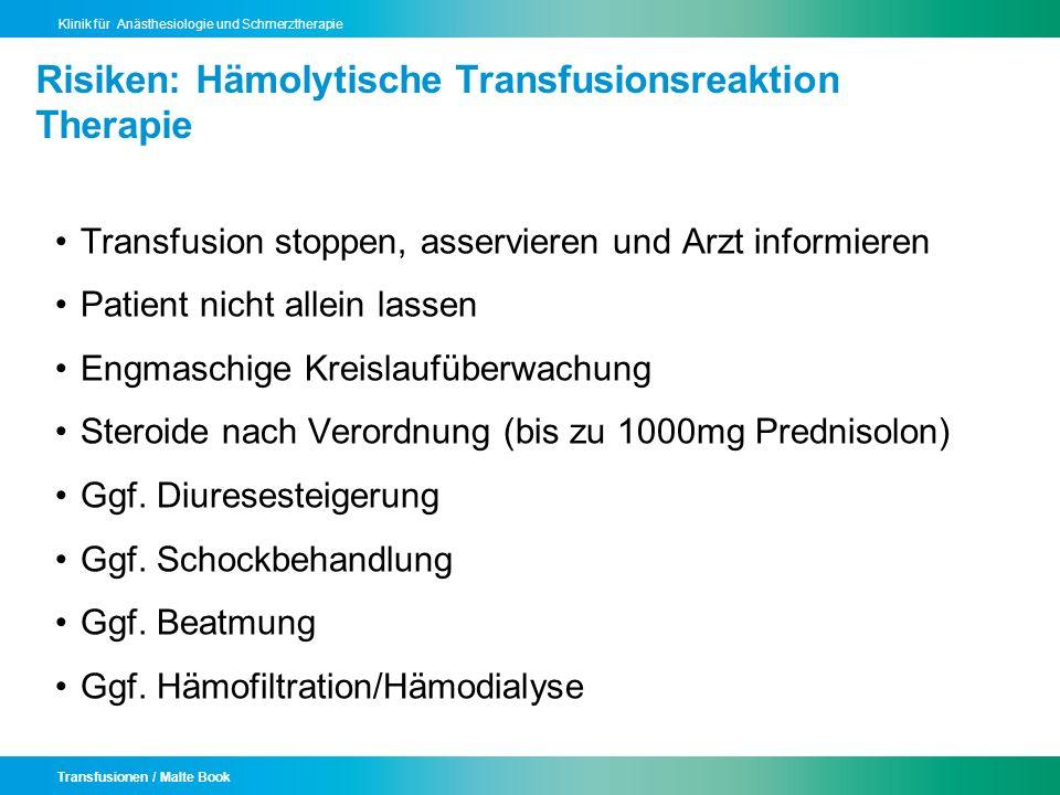 Risiken: Hämolytische Transfusionsreaktion Therapie