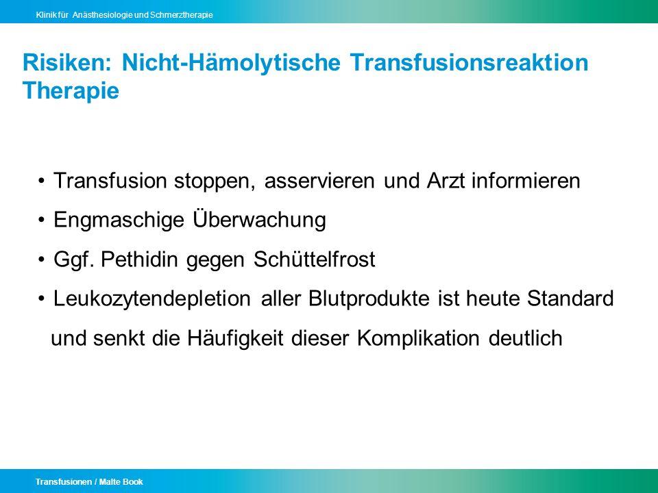Risiken: Nicht-Hämolytische Transfusionsreaktion Therapie