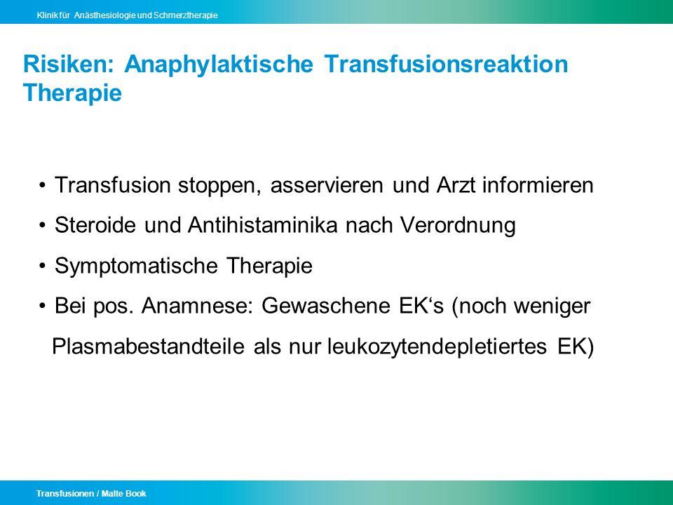 Risiken: Anaphylaktische Transfusionsreaktion Therapie