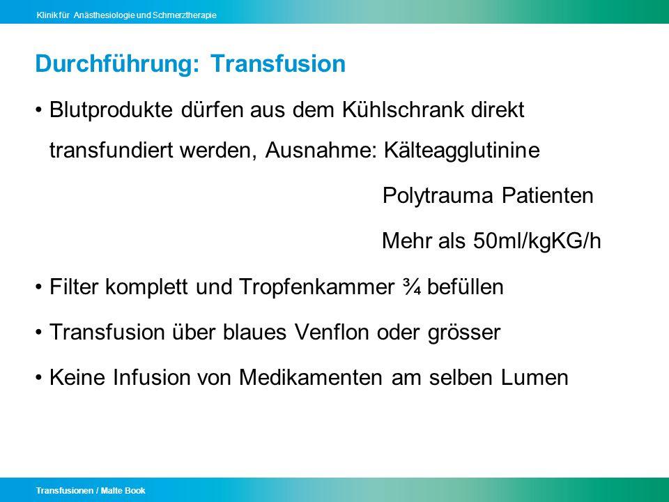 Durchführung: Transfusion