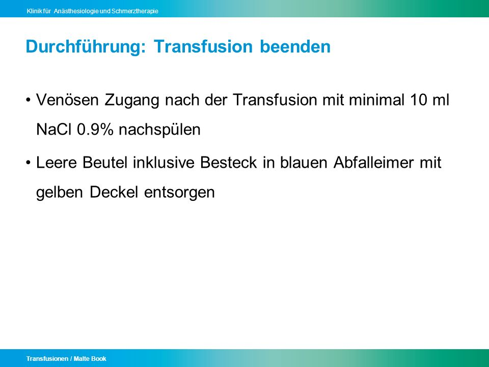 Durchführung: Transfusion beenden