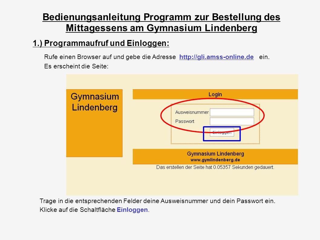 Bedienungsanleitung Programm zur Bestellung des Mittagessens am Gymnasium Lindenberg