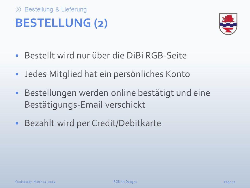 BESTELLUNG (2) Bestellt wird nur über die DiBi RGB-Seite