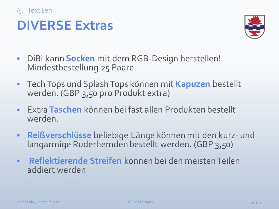 Textilien DIVERSE Extras. DiBi kann Socken mit dem RGB-Design herstellen! Mindestbestellung 25 Paare.