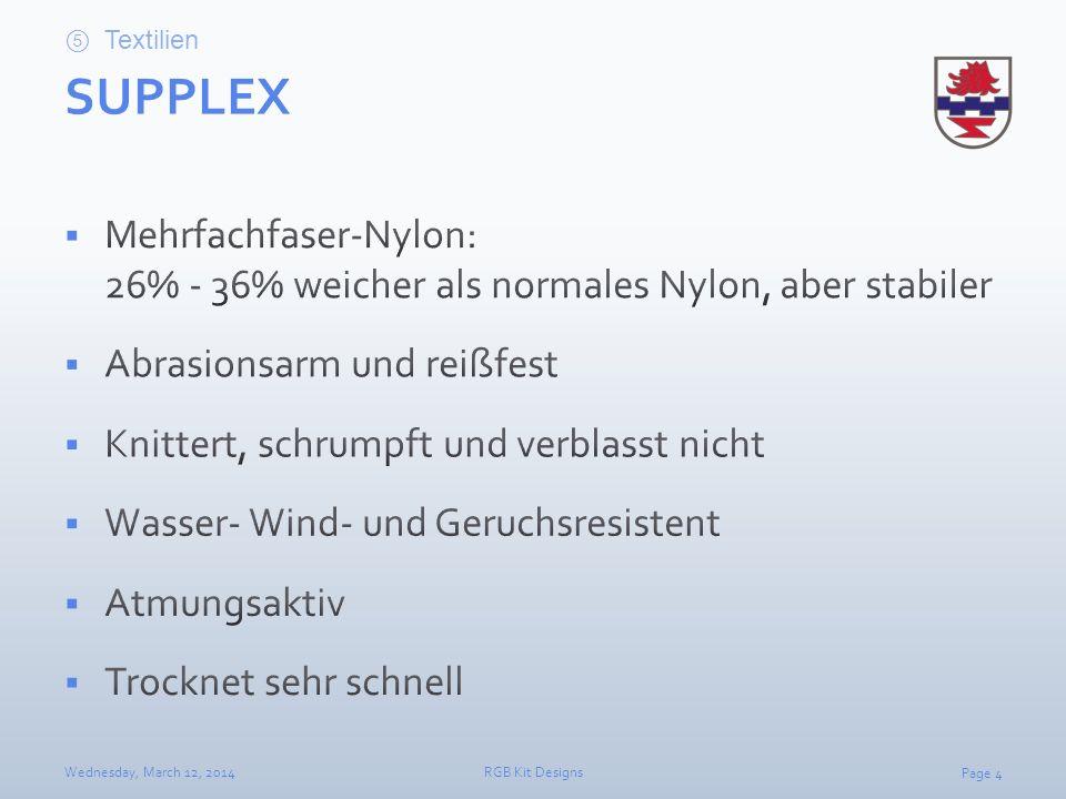 Textilien SUPPLEX. Mehrfachfaser-Nylon: 26% - 36% weicher als normales Nylon, aber stabiler. Abrasionsarm und reißfest.