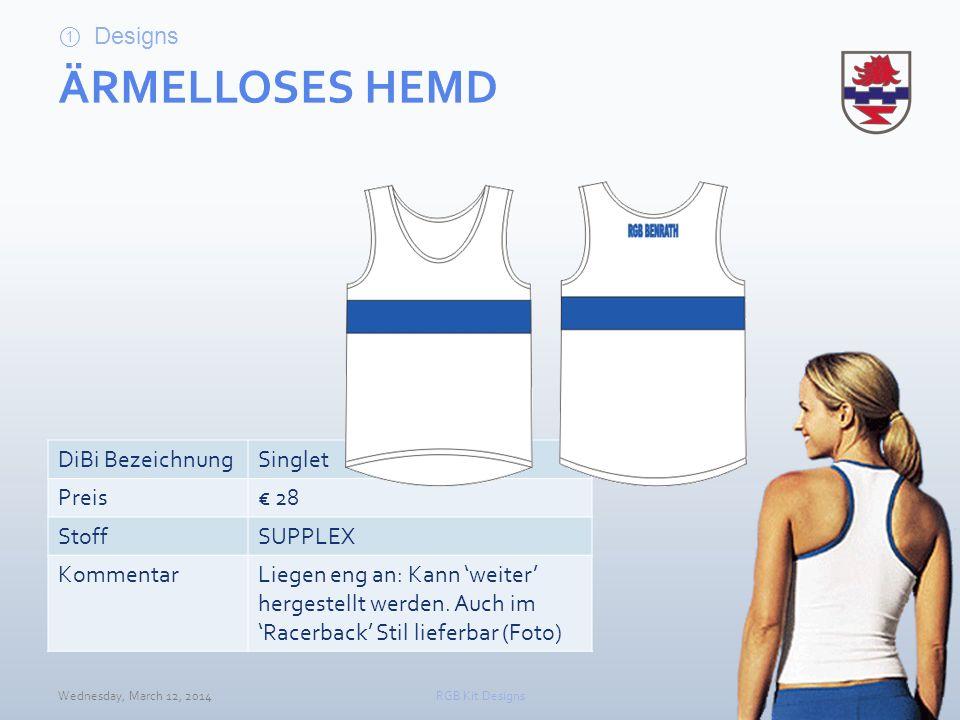 ÄRMELLOSES HEMD Designs DiBi Bezeichnung Singlet Preis € 28 Stoff