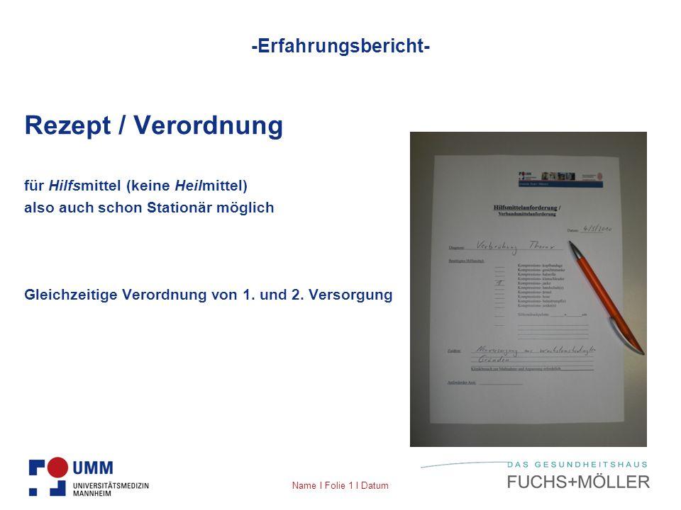 Rezept / Verordnung -Erfahrungsbericht-