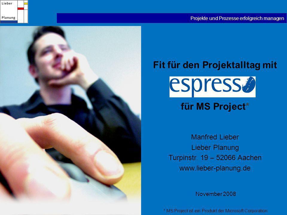 Fit für den Projektalltag mit für MS Project*