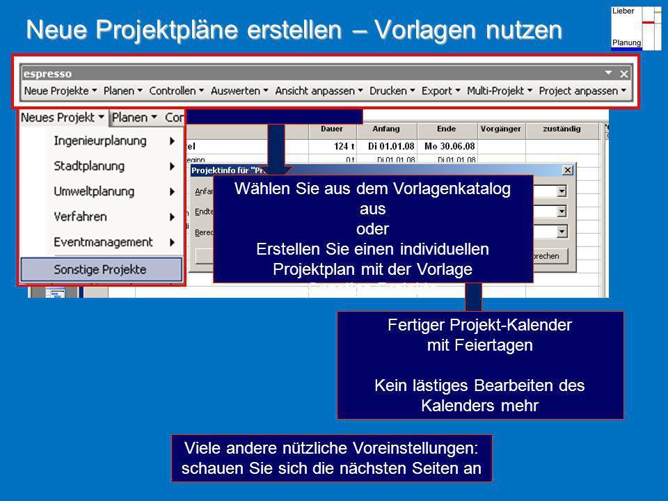 Neue Projektpläne erstellen – Vorlagen nutzen