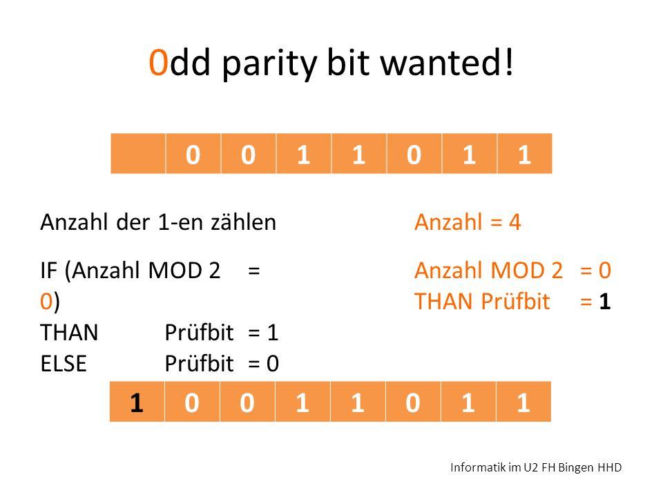 0dd parity bit wanted! 1 1 Anzahl der 1-en zählen