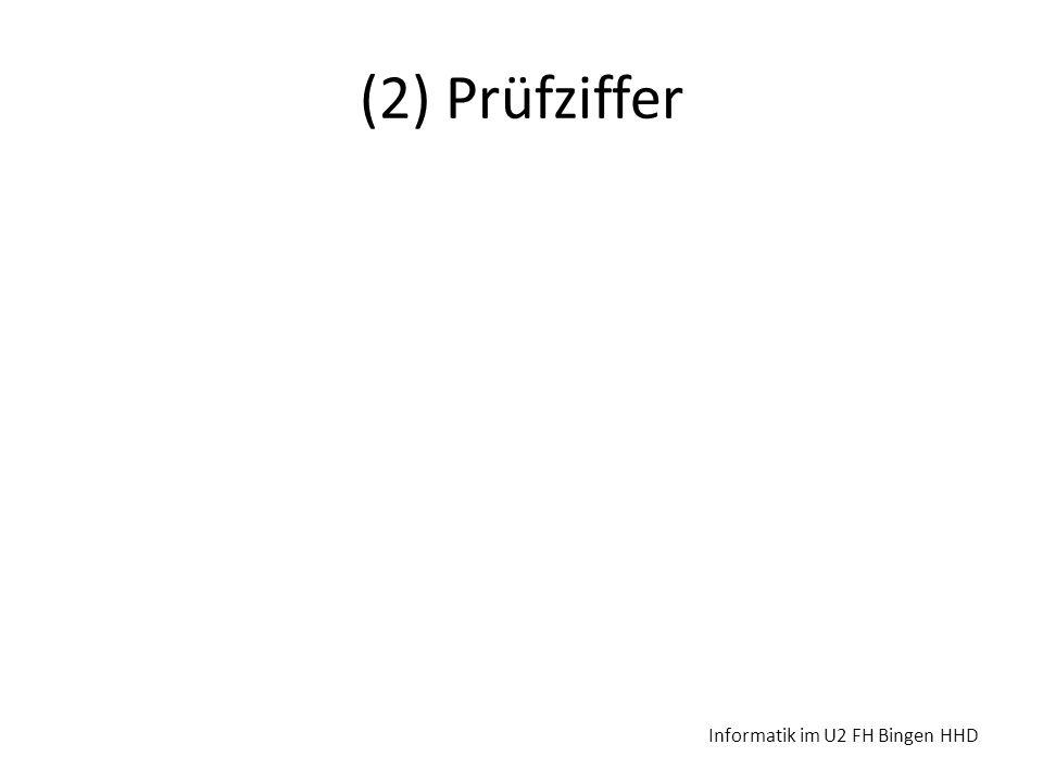 (2) Prüfziffer Informatik im U2 FH Bingen HHD