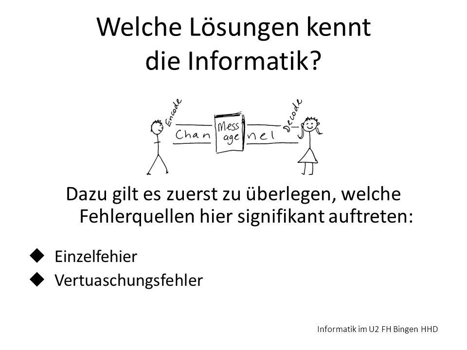Welche Lösungen kennt die Informatik