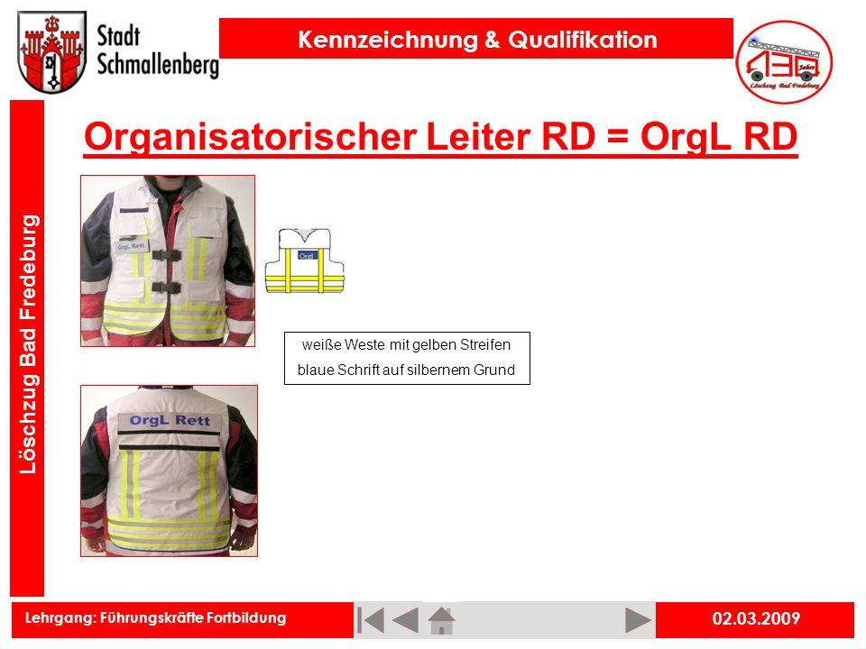 Organisatorischer Leiter RD = OrgL RD