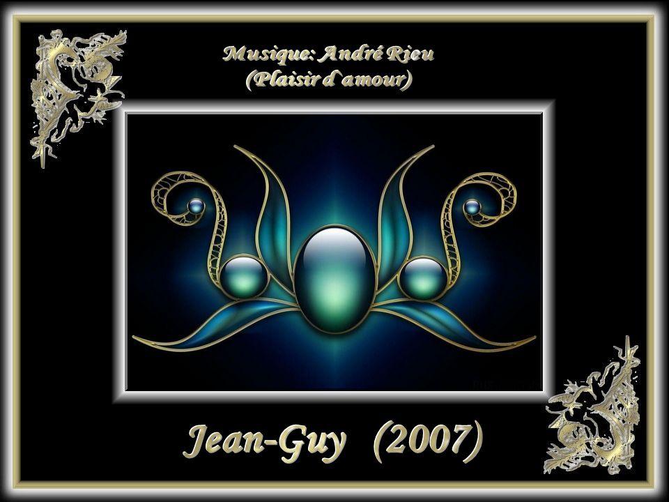 Musique: André Rieu (Plaisir d`amour) Jean-Guy (2007)