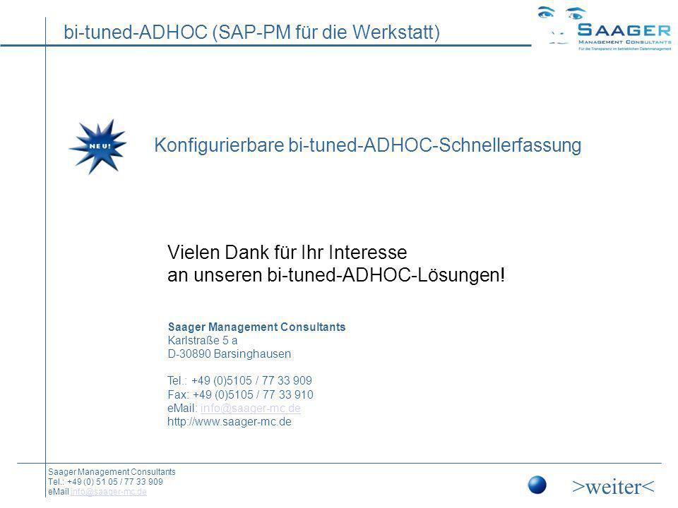 >weiter< Konfigurierbare bi-tuned-ADHOC-Schnellerfassung