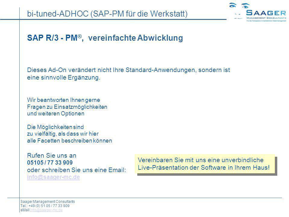 SAP R/3 - PM®, vereinfachte Abwicklung