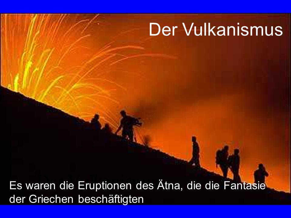 Der Vulkanismus Der Vulkanismus