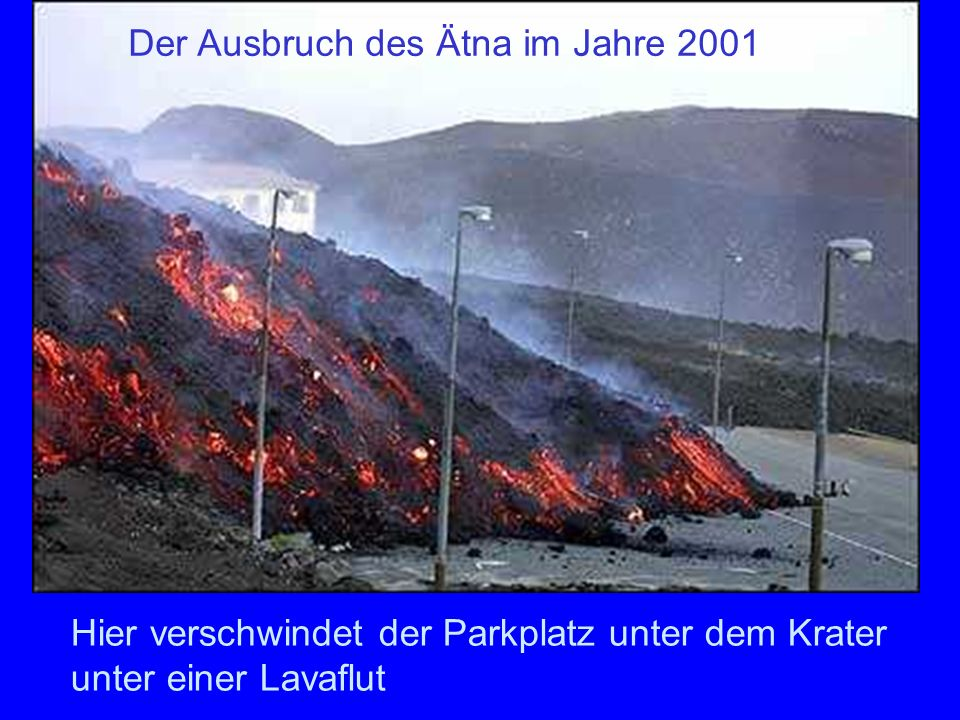 2001 Der Ausbruch des Ätna im Jahre 2001