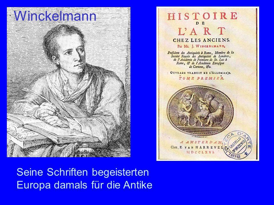 Winckelmann Seine Schriften begeisterten Europa damals für die Antike