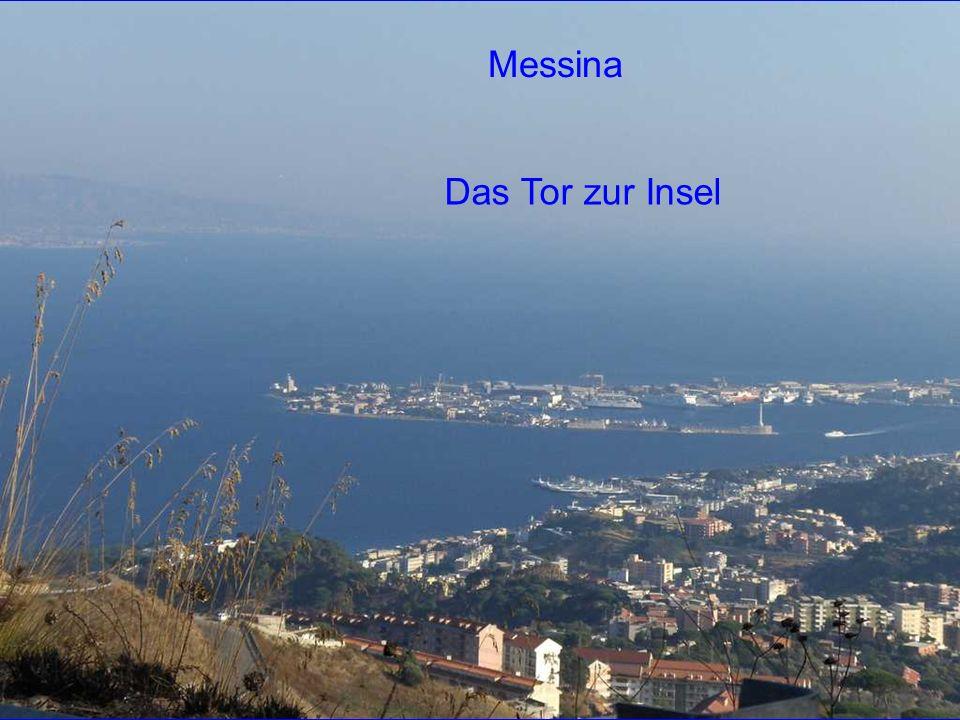 Messina Das Tor zur Insel