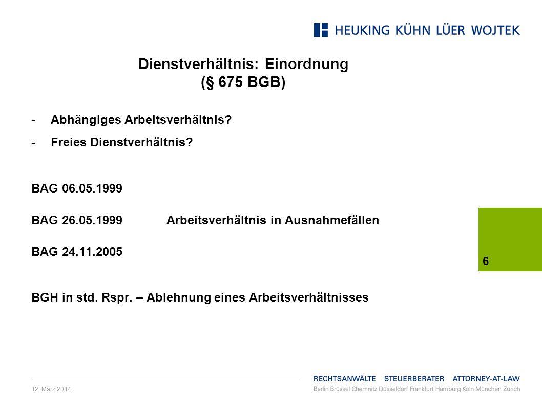 Dienstverhältnis: Einordnung (§ 675 BGB)