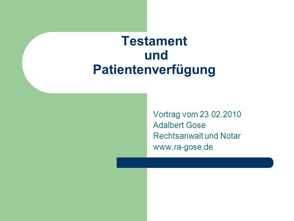 Testament und Patientenverfügung