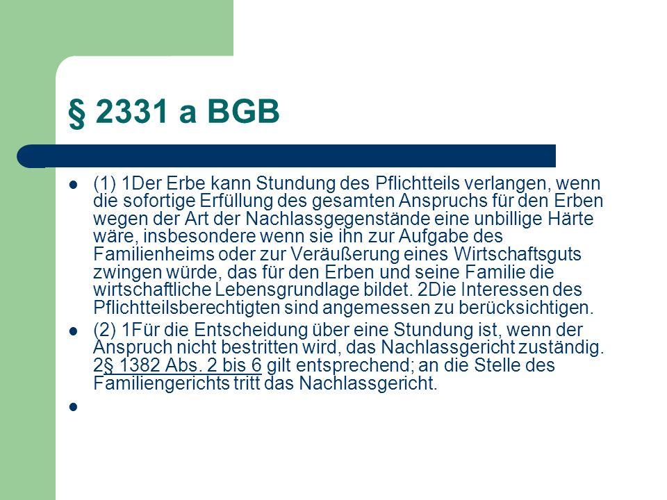 § 2331 a BGB