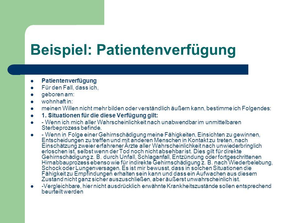 Beispiel: Patientenverfügung