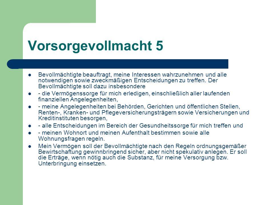 Vorsorgevollmacht 5