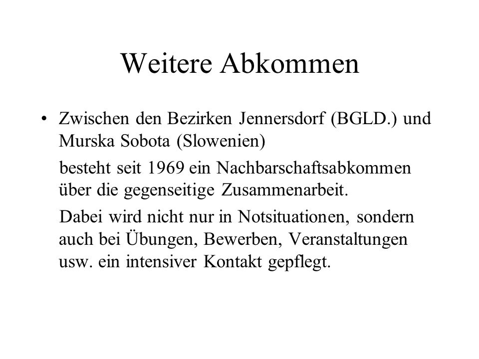 Weitere Abkommen Zwischen den Bezirken Jennersdorf (BGLD.) und Murska Sobota (Slowenien)
