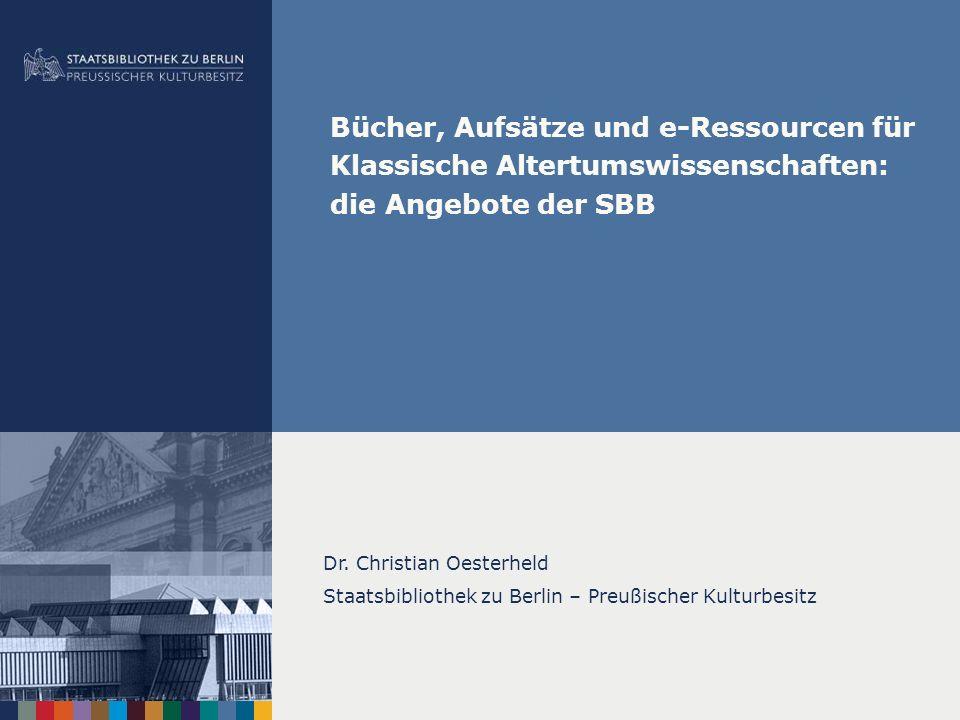 Bücher, Aufsätze und e-Ressourcen für Klassische Altertumswissenschaften: die Angebote der SBB