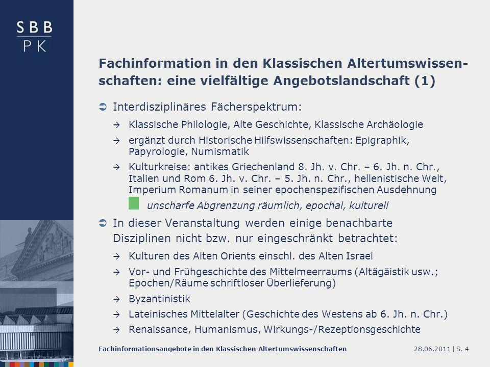 Fachinformation in den Klassischen Altertumswissen-schaften: eine vielfältige Angebotslandschaft (1)