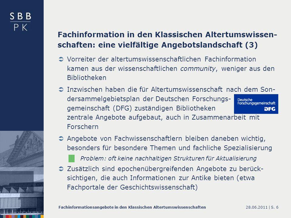 Fachinformation in den Klassischen Altertumswissen-schaften: eine vielfältige Angebotslandschaft (3)