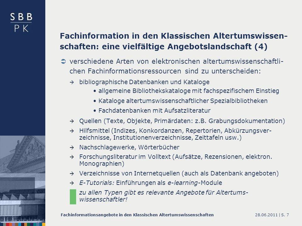 Fachinformation in den Klassischen Altertumswissen-schaften: eine vielfältige Angebotslandschaft (4)