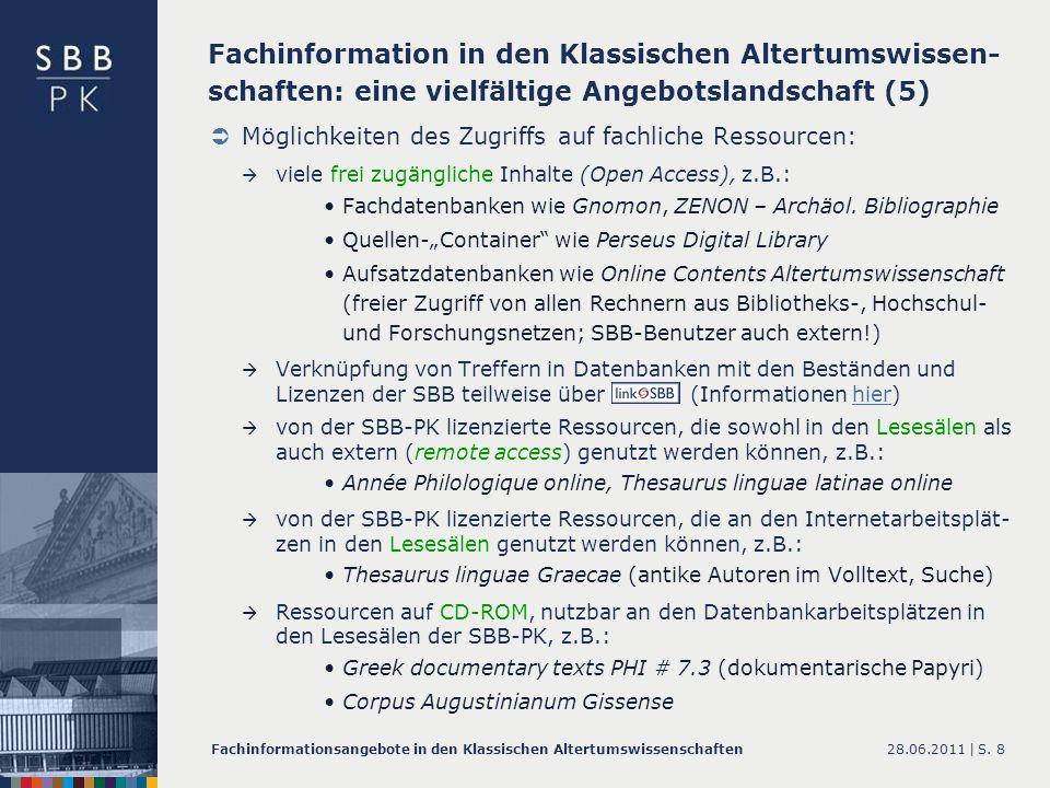 Fachinformation in den Klassischen Altertumswissen-schaften: eine vielfältige Angebotslandschaft (5)