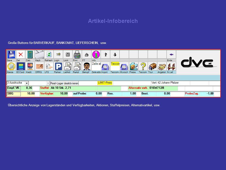 Artikel-Infobereich Große Buttons für BARVERKAUF, BANKOMAT, LIEFERSCHEIN, usw.