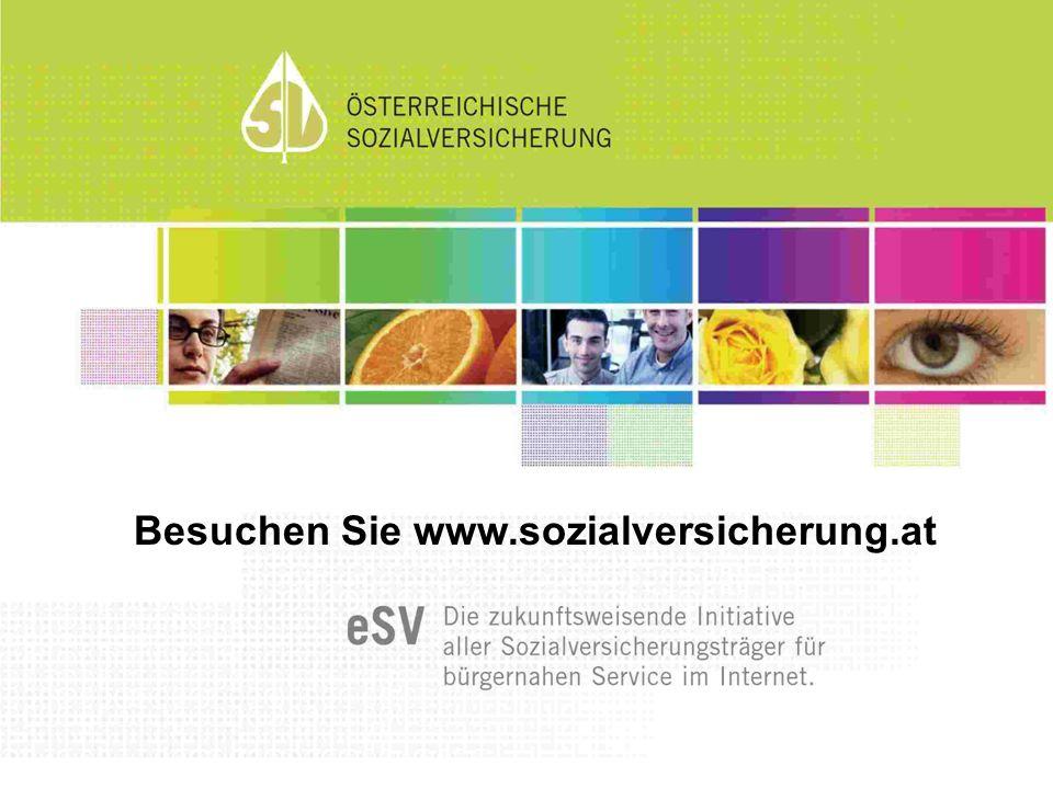 Besuchen Sie www.sozialversicherung.at
