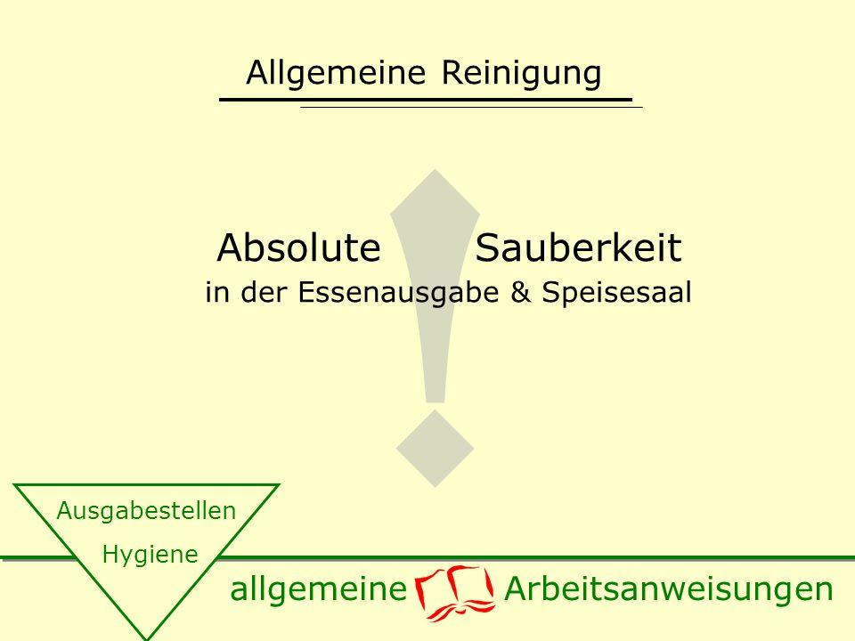 Absolute Sauberkeit in der Essenausgabe & Speisesaal