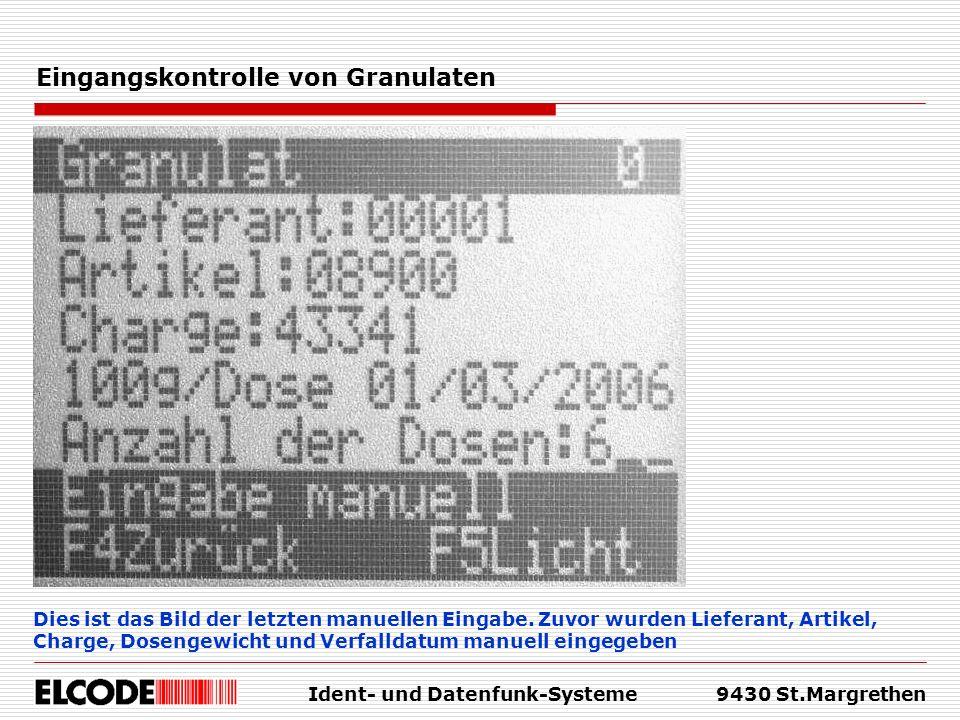 Eingangskontrolle von Granulaten