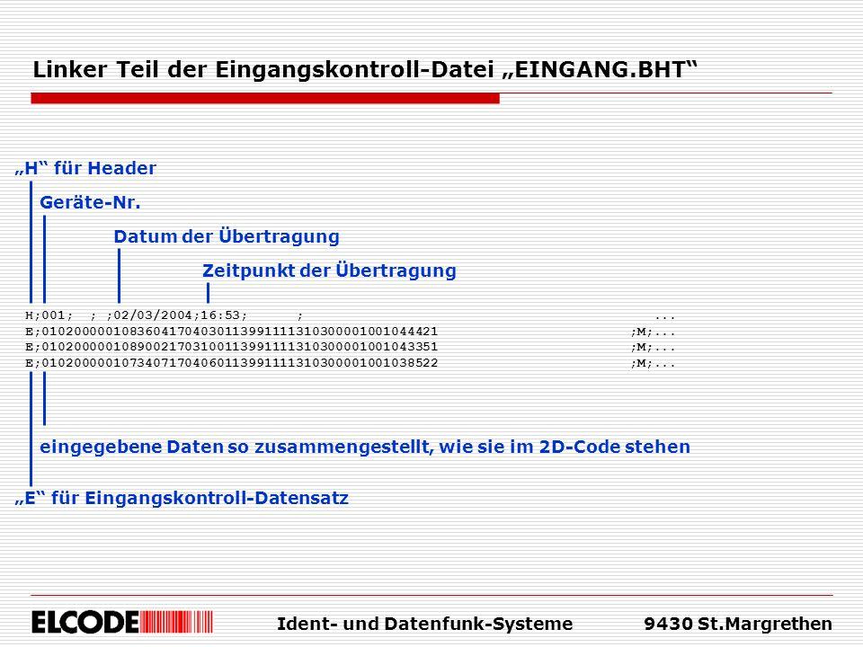 "Linker Teil der Eingangskontroll-Datei ""EINGANG.BHT"