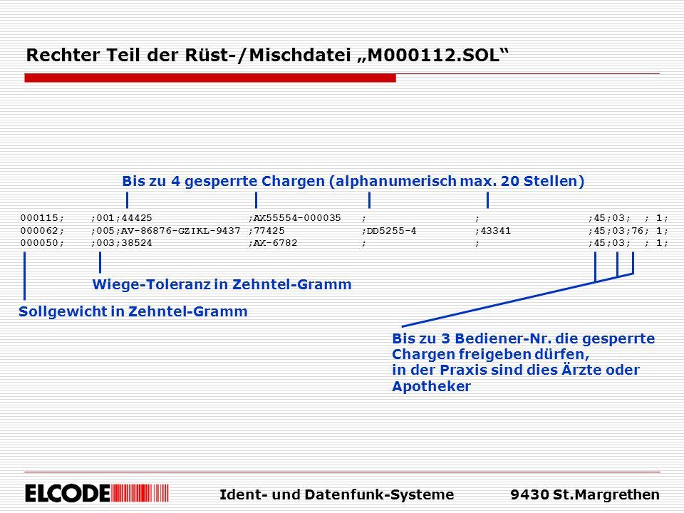 """Rechter Teil der Rüst-/Mischdatei """"M000112.SOL"""