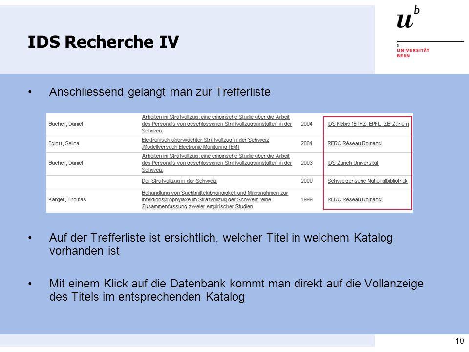 IDS Recherche IV • Anschliessend gelangt man zur Trefferliste