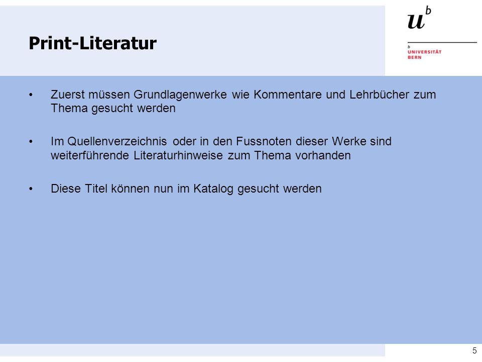 Print-Literatur • Zuerst müssen Grundlagenwerke wie Kommentare und Lehrbücher zum Thema gesucht werden.