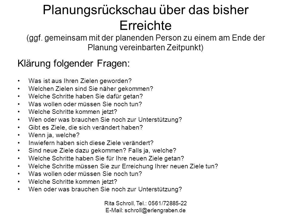 Rita Schroll, Tel.: 0561/72885-22 E-Mail: schroll@erlengraben.de