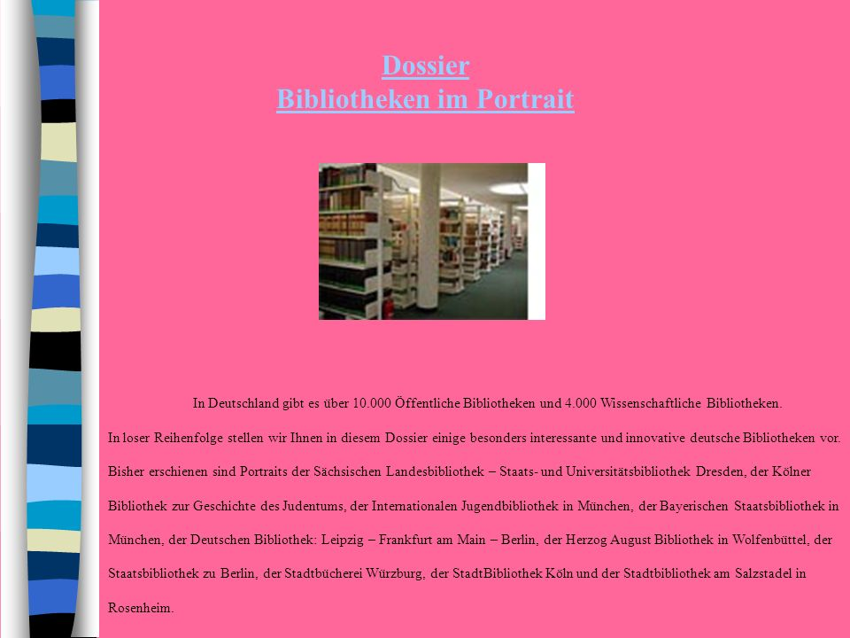 Dossier Bibliotheken im Portrait