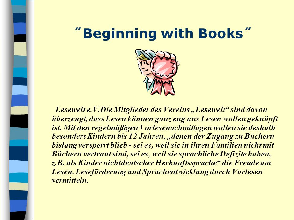 ˝Beginning with Books˝