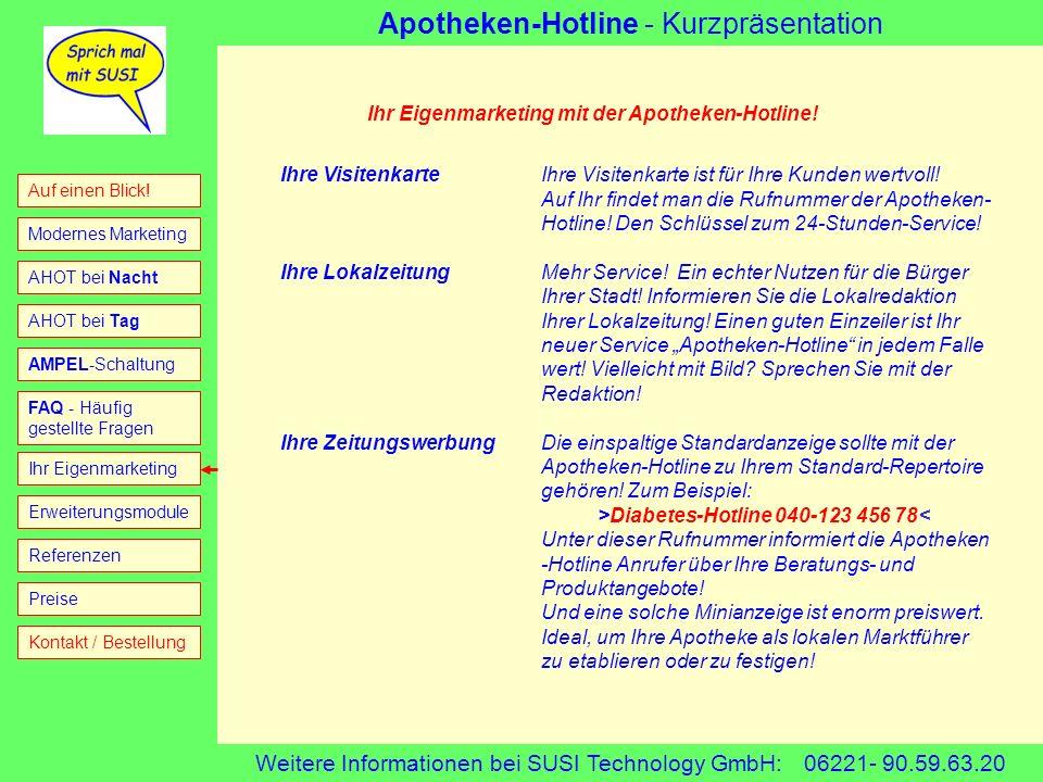 Eigenmarketing Ihr Eigenmarketing mit der Apotheken-Hotline!