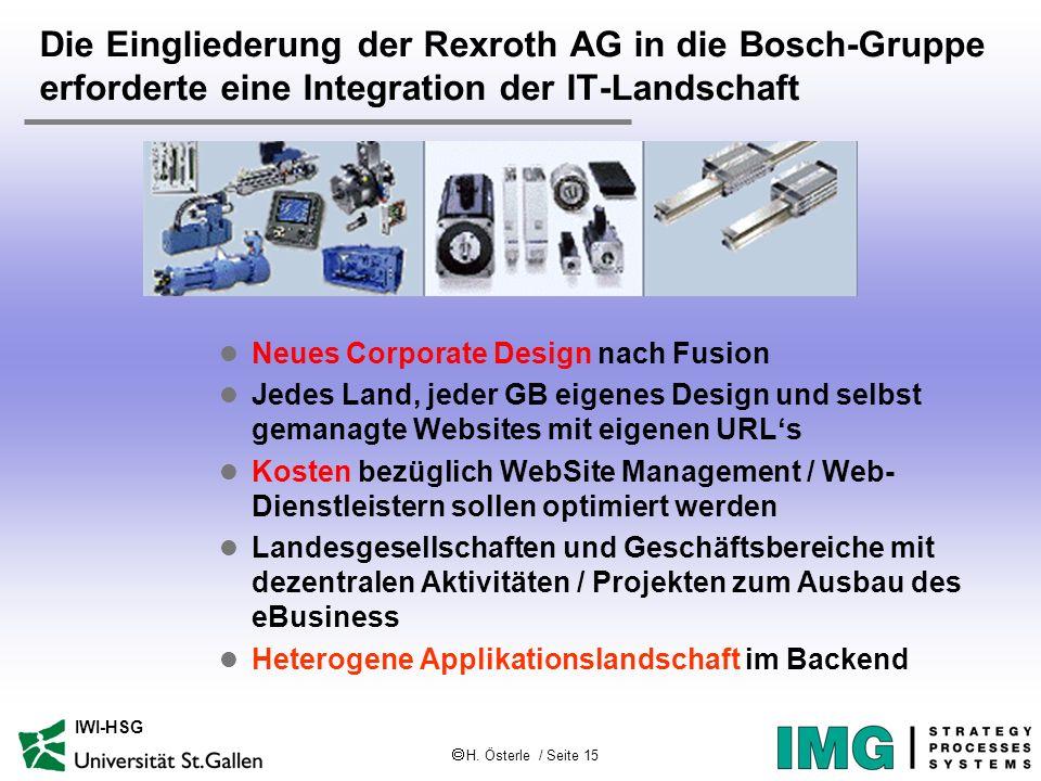 Die Eingliederung der Rexroth AG in die Bosch-Gruppe erforderte eine Integration der IT-Landschaft